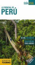 LO ESENCIAL DE PERU 2018 (2ª ED.) (GUIA VIVA) - 9788491580850 - ARANTXA HERNANDEZ COLORADO