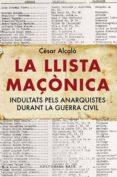 LA LLISTA MAÇONICA - 9788492437450 - CESAR ALCALA