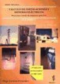calculo de instalaciones y sistemas electricos: proyectos a trave s de supuestos practicos (vol. i) (2ª ed. act.)-diego carmona fernandez-9788493300050