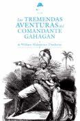 las tremendas aventuras del comandante gahagan-william makepeace thackeray-9788494123450