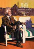 EL ORO DE LOS TIGRES - 9788494280450 - JOSE MARIA ALVAREZ