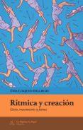 RITMICA Y CREACION - 9788494338250 - EMILE JAQUES-DALCROZE