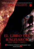 EL LIBRO DEL RAGNAROK, PARTE I (SAGA VANIR X) - 9788494503450 - LENA VALENTI