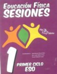 EDUCACION FISICA SESIONES 1º CICLO ESO (CARPETA) - 9788495353450 - JOSE MANUEL PEREZ FEITO