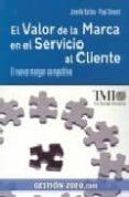 el valor de la marca en el servicio al cliente: el nuevo margen c ompetitivo-janelle barlow-lorenzo iniesta-9788496426450