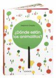 ¿DONDE ESTAN LOS ANIMALITOS? - 9788496629950 - DELPHINE CHEDRU