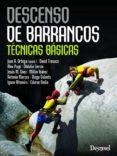 DESCENSO DE BARRANCOS: TÉCNICAS BÁSICAS - 9788498293050 - VV.AA.