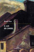 á lus do candil (ebook)-anxel fole sanchez-9788498658750