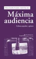 MAXIMA AUDIENCIA: CULTURA POPULAR Y GENERO - 9788498883350 - HELENA GONZALEZ FERNANDEZ