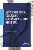 Descarga gratuita de libros de audio en pdf. ASSISTÊNCIA SOCIAL, EDUCAÇÃO E GOVERNAMENTALIDADE NEOLIBERAL