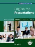 ENGLISH FOR PRESENTATIONS - 9780194579360 - VV.AA.