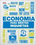ECONOMIA PARA MENTES INQUIETAS - 9780241312360 - VARIOS AUTORES