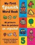 MY FIRST SPANISH WORD BOOK - 9780753442760 - MANDY STANLEY