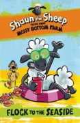 shaun the sheep: flock to the seaside-martin howard-9781406358360