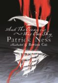 AND THE OCEAN WAS OUR SKY - 9781406383560 - PATRICK NESS