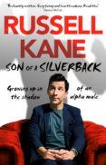 Descargar libros online gratis mp3 SON OF A SILVERBACK de RUSSELL KANE 9781473554160