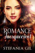 ROMANCE INESQUECÍVEL (EBOOK) - 9781547510160