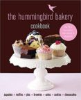 THE HUMMINGBIRD BAKERY COOKBOOK: THE NUMBER ONE BEST-SELLER NOW REVISED AND EXPANDED WITH NEW RECIPES - 9781784724160 - TAREK MALOUF