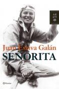 SEÑORITA - 9788408075660 - JUAN ESLAVA GALAN