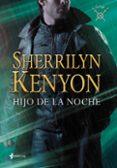 LA LIGA I. HIJO DE LA NOCHE - 9788408111160 - SHERRILYN KENYON