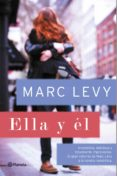 (PE) ELLA Y EL - 9788408152460 - MARC LEVY