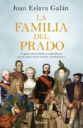 la familia del prado (ebook)-juan eslava galan-9788408196860