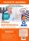 AUXILIAR ADMINISTRATIVO DE INSTITUCIONES SANITARIAS DE LA CONSELLERIA DE SANITAT DE LA GENERALITAT VALENCIANA (PACK) - 9788414211960 - VV.AA.