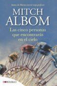 LAS CINCO PERSONAS QUE ENCONTRARAS EN EL CIELO - 9788415140160 - MITCH ALBOM