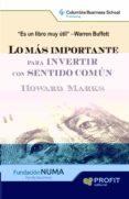 LO MAS IMPORTANTE PARA INVERTIR CON SENTIDO COMUN - 9788415505860 - HOWARD MARKS