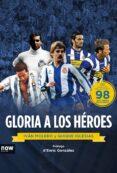 GLORIA A LOS HEROES - 9788416245260 - ENRIQUE IGLESIAS MARTINEZ-SORIA