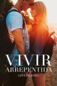 VIVIR ARREPENTIDA - 9788416327560 - LISA DE JONG