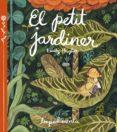 EL PETIT JARDINER - 9788416542260 - EMILY HUGHES