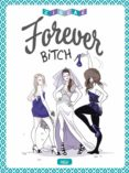 FOREVER BITCH - 9788416543960 - VV.AA.