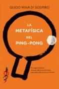 la metafísica del ping-pong (ebook)-guido mina di sospiro-9788416634460