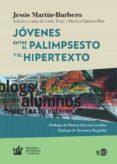 jóvenes. entre el palimpsesto y el hipertexto (ebook)-jesus martin-barbero-9788416737260