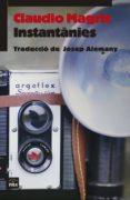 INSTANTANIES - 9788416987160 - CLAUDIO MAGRIS