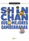 SHIN-CHAN: SUS MEJORES GAMBERRADAS Nº 02 (DE 6) - 9788417243760 - YOSHITO USUI