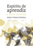 ESPIRITU DE APRENDIZ Y OTROS ESCRITOS - 9788417386160 - ISIDORO VALCARCEL MEDINA