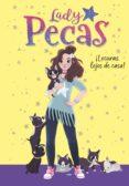 ¡LOCURAS LEJOS DE CASA! (LADY PECAS 1)