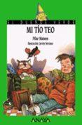 MI TIO TEO - 9788420729060 - PILAR MATEOS