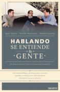 HABLANDO SE ENTIENDE LA GENTE - 9788423421060 - DANIEL LACALLE