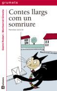 CONTES LLARGS COM UN SOMRIURE - 9788424681760 - GIANNI RODARI