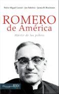 ROMERO DE AMERICA - 9788427137660 - PEDRO MIGUEL LAMET MORENO