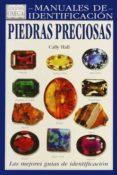 PIEDRAS PRECIOSAS GUIA VISUAL DE MAS DE 130 VARIEDADES DE PIEDRAS PRECIOSAS - 9788428209960 - CALLY HALL