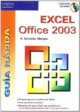 EXCEL OFFICE 2003 (GUIA RAPIDA) (INCLUYE CD-ROM) - 9788428328760 - ANTONIA GONZALEZ MANGAS