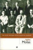 LES ARRELS TEORIQUES DE LES ESQUERRES CATALANES - 9788429749960 - ISIDRE MOLAS