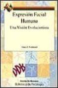 EXPRESION FACIAL HUMANA: UNA VISION EVOLUCIONISTA - 9788433014160 - ALAN J. FRIDLUND