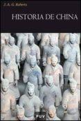 HISTORIA DE CHINA - 9788437071060 - J.A.G. ROBERTS