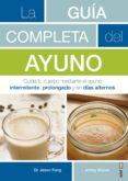 guía completa del ayuno (ebook)-jason fung-jimmy moore-9788441438460