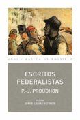 ESCRITOS FEDERALISTAS - 9788446028260 - P. J. PROUDHON